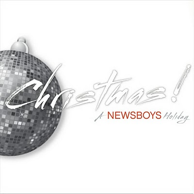 "Newsboys, ""O Holy Night"""