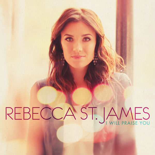 "Rebecca St James, ""Shine Your Glory Down"""