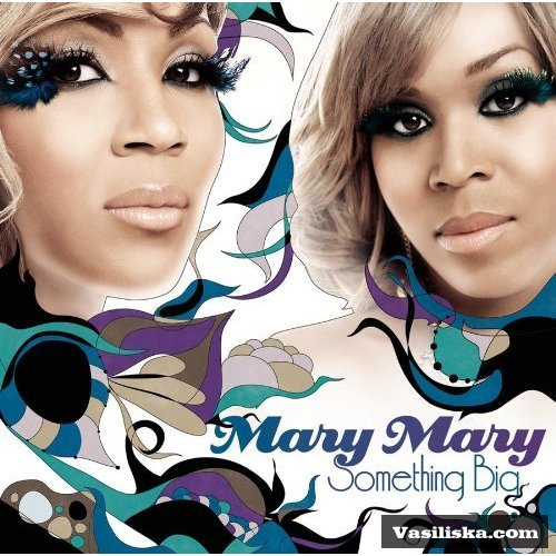 "Mary Mary, ""Are You Ready"""