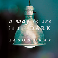 "Jason Gray, ""Remind Me Who I Am"""