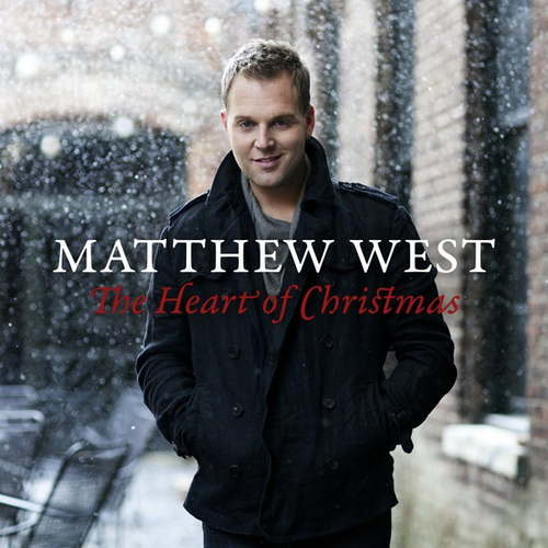 "Matthew West, ""The Heart of Christmas"""
