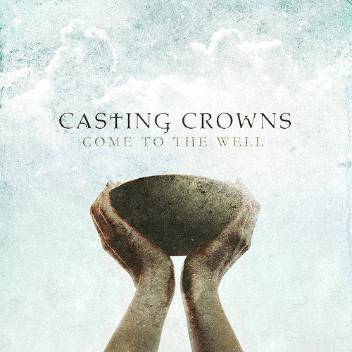 "Casting Crowns, ""Just Another Birthday"""
