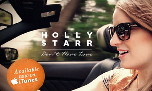 "Holly Starr, ""Don't Have Love"""