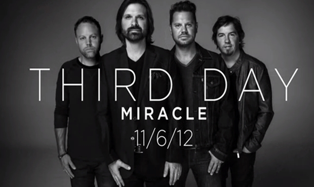 "Third Day, ""I Need a Miracle"""
