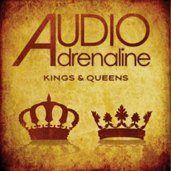 "Audio Adrenaline, ""Kings and Queens"""