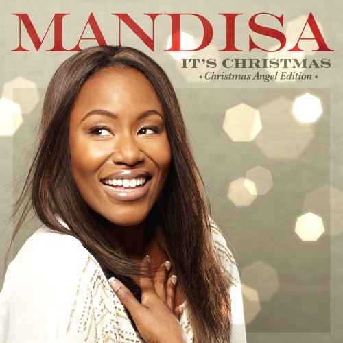 "Album Review: Mandisa, ""It's Christmas (Christmas Angel Edition)"""