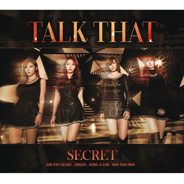 "Secret, ""Talk That"""