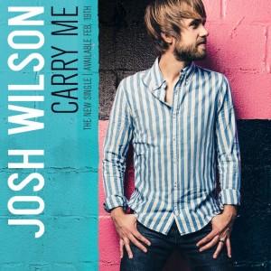 "Josh Wilson, ""Carry Me"""