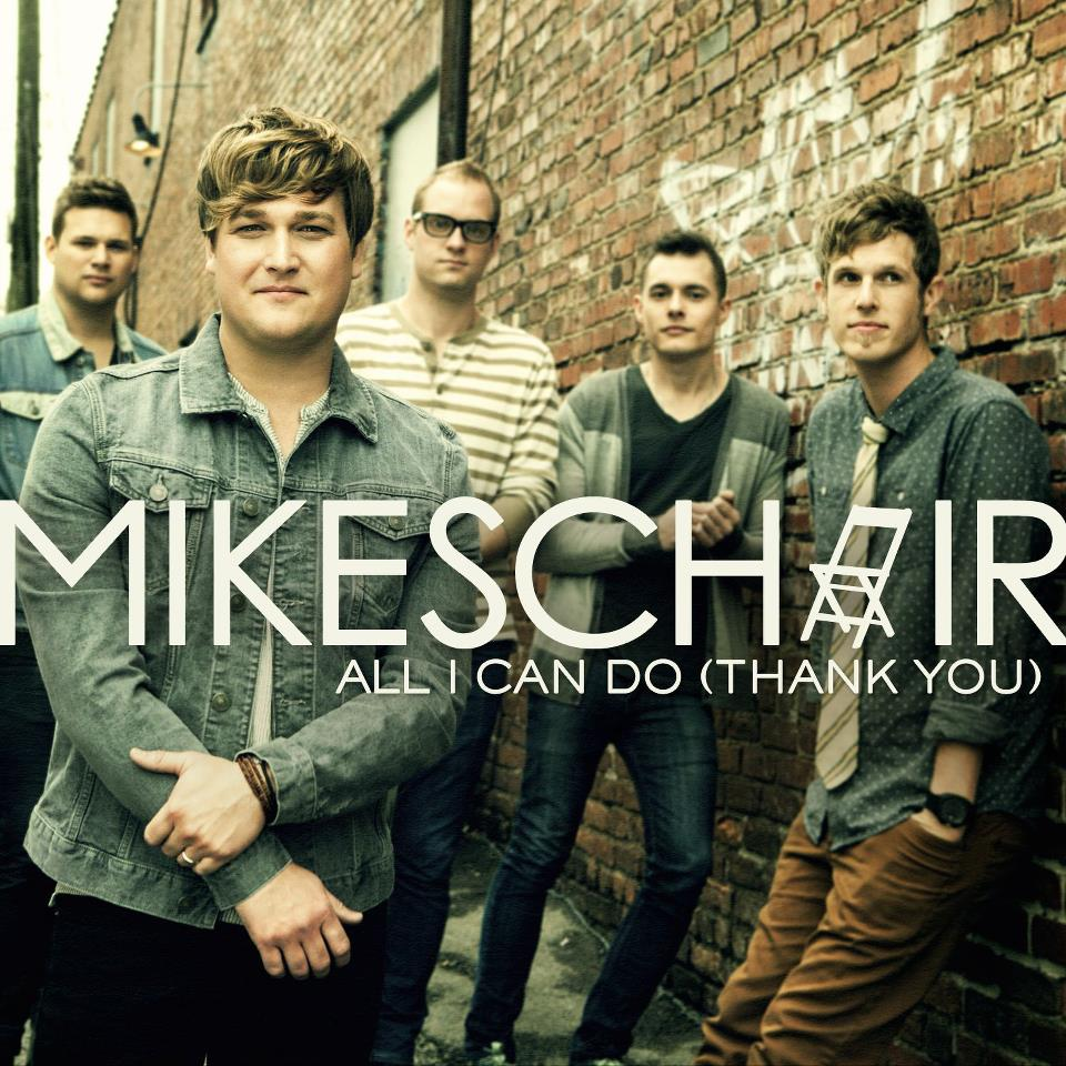 "Mikeschair, ""All I Can Do (Thank You)"""