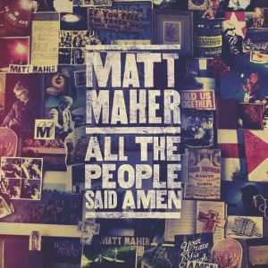 "Matt Maher, ""Lord I Need You"""