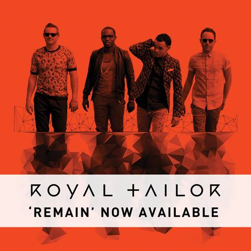 "Royal Tailor, ""Remain"""