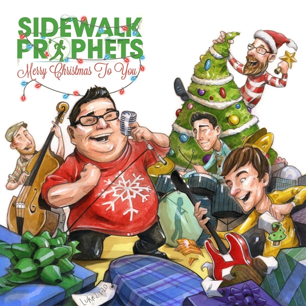 "Sidewalk Prophets, ""What a Glorious Night"""