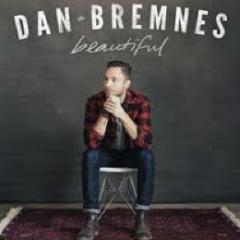 """Dan Bremnes, """"Beautiful"""""""
