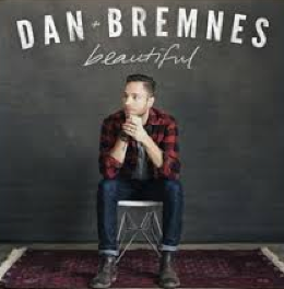 "Dan Bremnes, ""Beautiful"""
