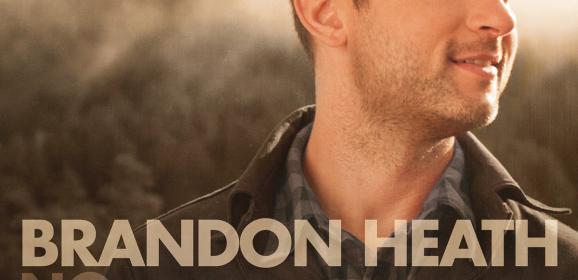 "Brandon Heath, ""No Turning Back"""