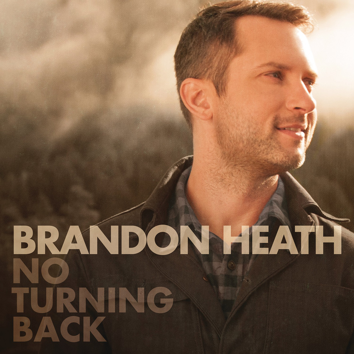 "Brandon Heath, ""No Turning Back"""