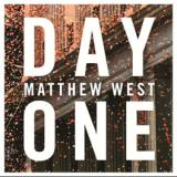 """Matthew West, """"Day One"""""""