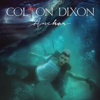 "Colton Dixon, ""Through All of It"""