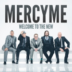 "MercyMe, ""Dear Younger Me"""