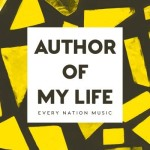 every-nation-music-author-of-my-life-doxology