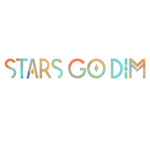 "Stars Go Dim, ""Walking Like Giants"""