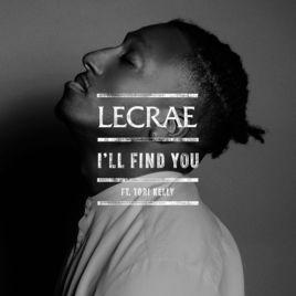 """Lecrae featuring Tori Kelly, """"I'll Find You"""""""