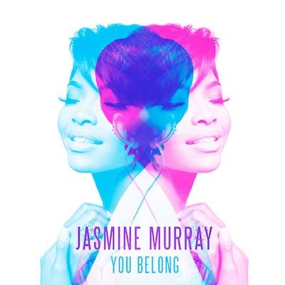"Jasmine Murray, ""You Belong"""