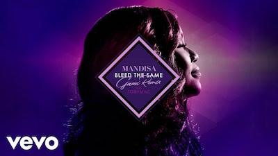 "Mandisa, ""Bleed the Same"" (Gawvi Remix)"