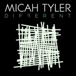 "Micah Tyler, ""Different"""