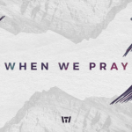 tauren-wells-when-we-pray