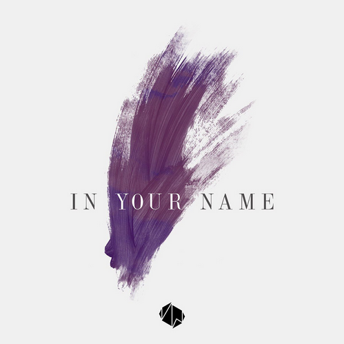 "Victory Worship, ""In Your Name"""