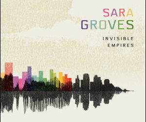 "Sara Groves, ""Eyes on the Prize"""